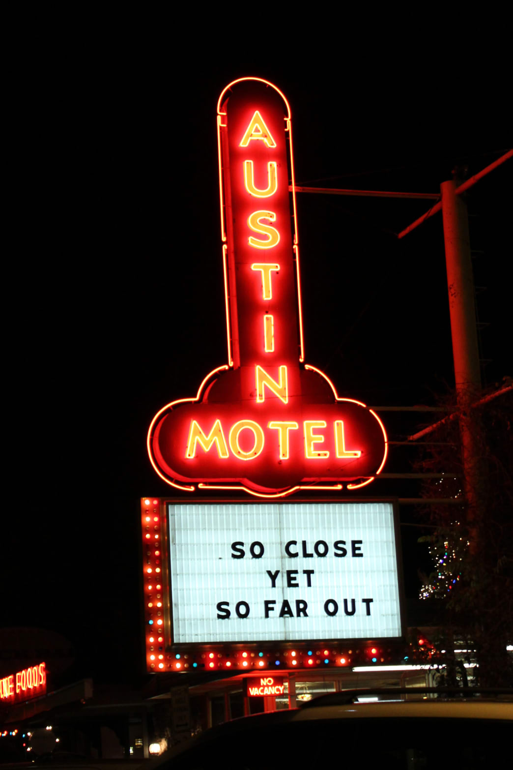 Call it a night at the Austin Motel, an iconic Austin landmark on South Congress.