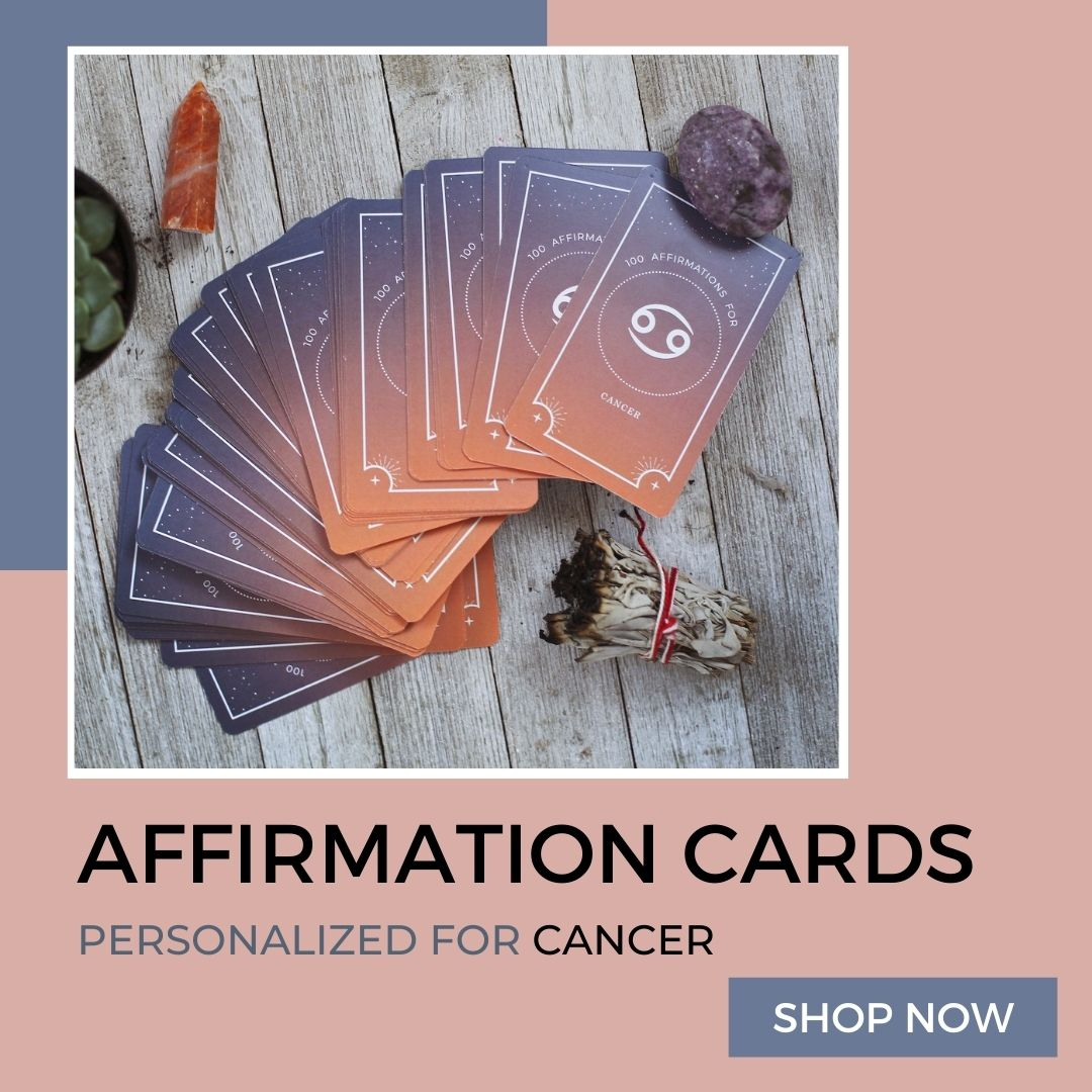 Affirmation Cards Personalized to Cancer Zodiac Signs